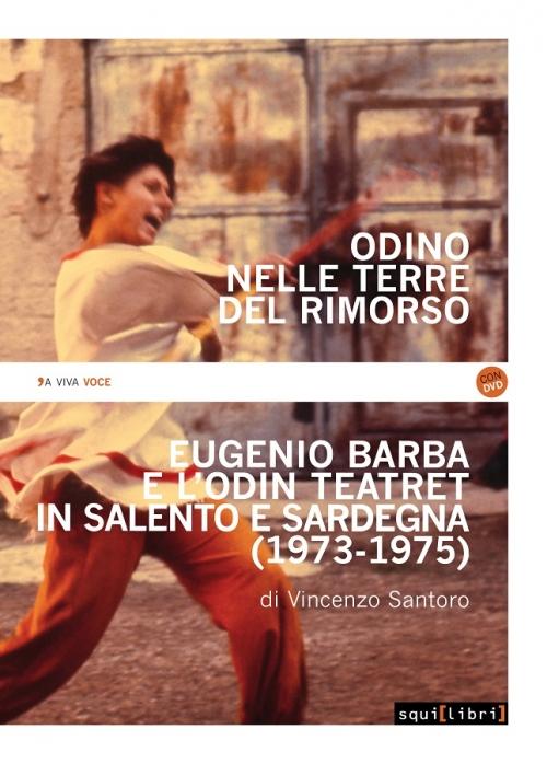 Vincenzo Santoro, Odino nelle terre del rimorso - Squilibri Editore |  Libri, CD e DVD di musica, antropologia, storia orale e poesia