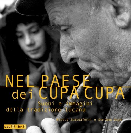 Nicola Scaldaferri, Stefano Vaja Nel paese dei cupa-cupa