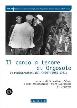 Sebastiano Pilosu, Tenore Supramonte, Il canto a tenore di Orgosolo