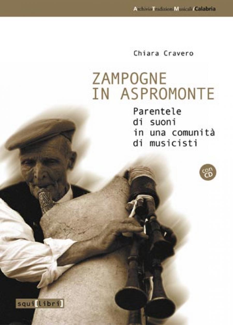 Chiara Cravero Zampogne in Aspromonte - Squilibri Editore | Libri, CD e DVD  di musica, antropologia, storia orale e poesia