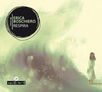 Erica Boschiero, Respira