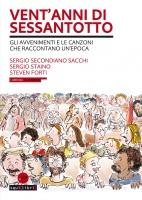 S. S. Sacchi, S. Staino, S. Forti, Vent'anni di Sessantotto